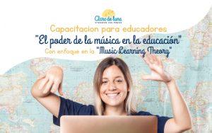 """Capacitación: """"El Poder de la Música en la Educación"""" – Online pre-grabada"""